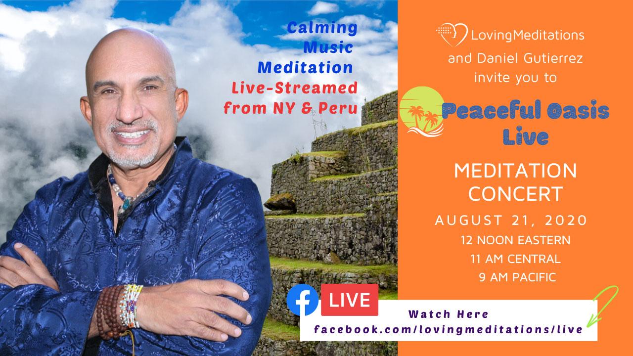 Calming Music Meditation – Daniel Guttierez (08/21/2020)