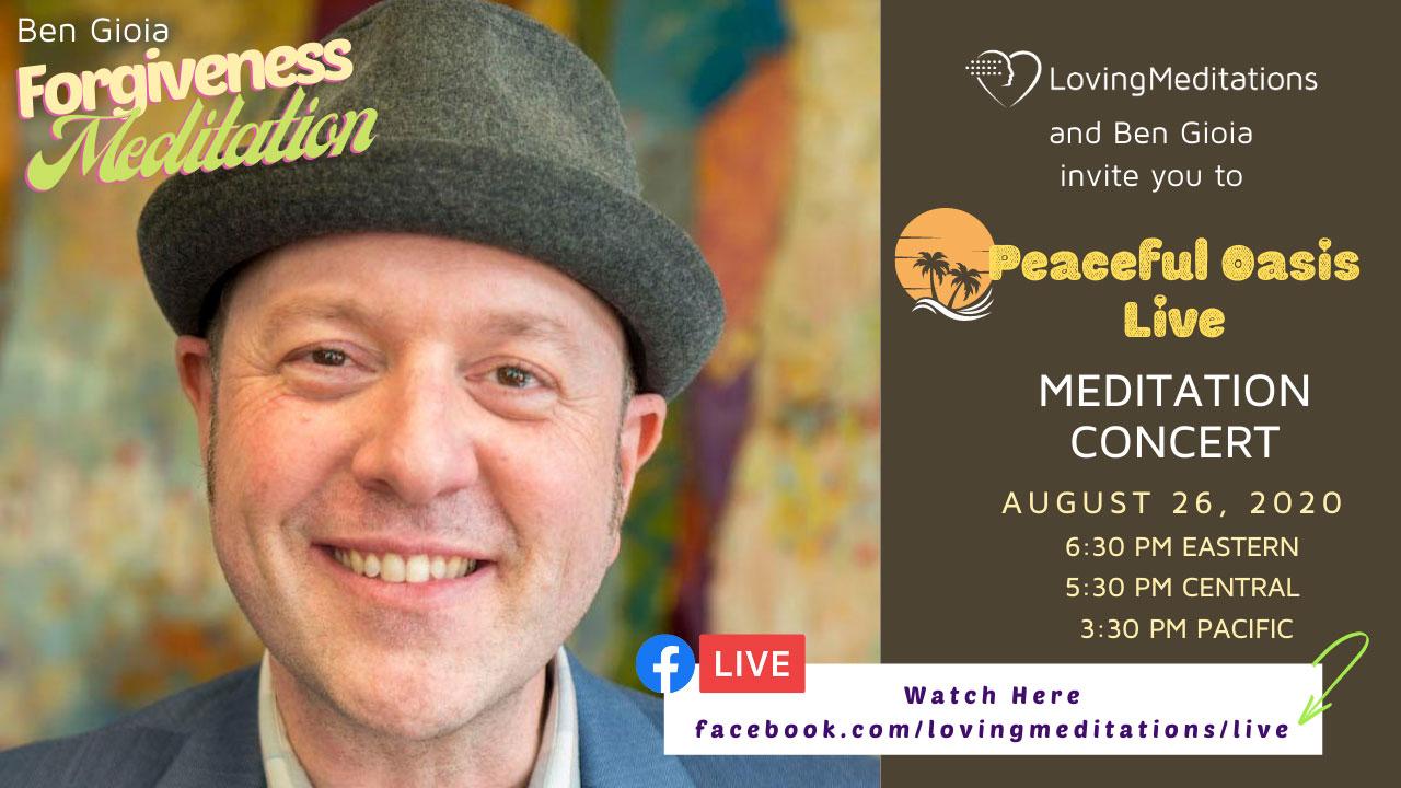 Forgiveness Meditation – Ben Gioia (08/26/2020)