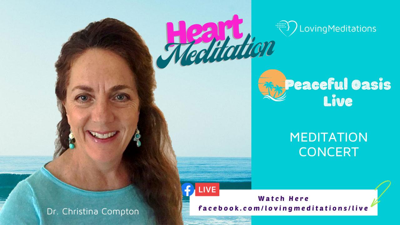 Heart Meditation – Dr. Christina Compton (08/07/2020)