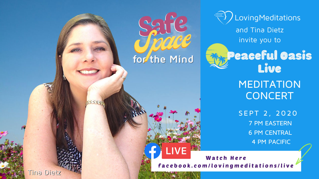 Safe Space For the Mind Meditation – Tina Dietz (09/02/2020)