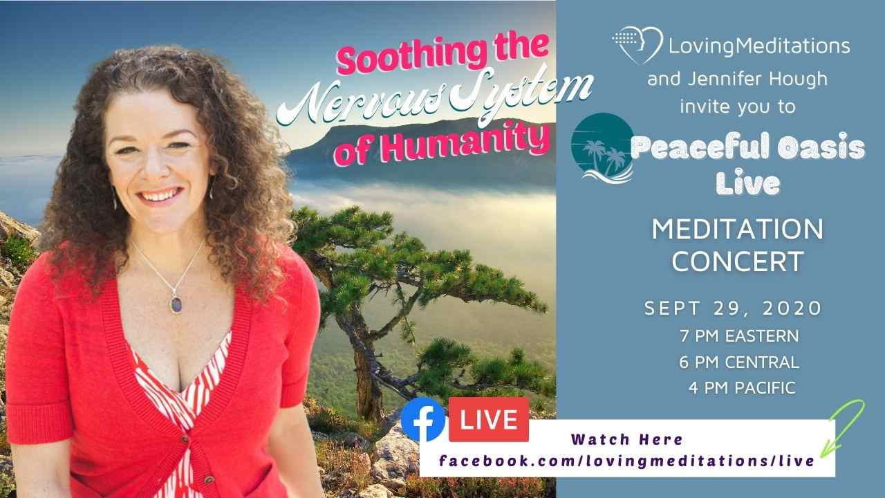 Soothing the Nervous System of Humanity – Jennifer Hough (09/29/2020)
