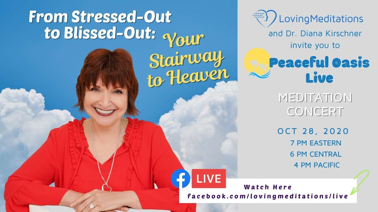 From Stressed-Out to Blissed-Out – Dr Diana Kirschner (10/28/2020)