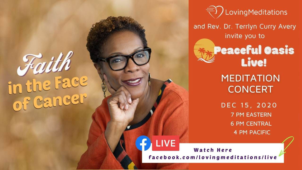 Faith in the Face of Cancer – Dr. Terrlyn Avery Curry (12/15/2020)