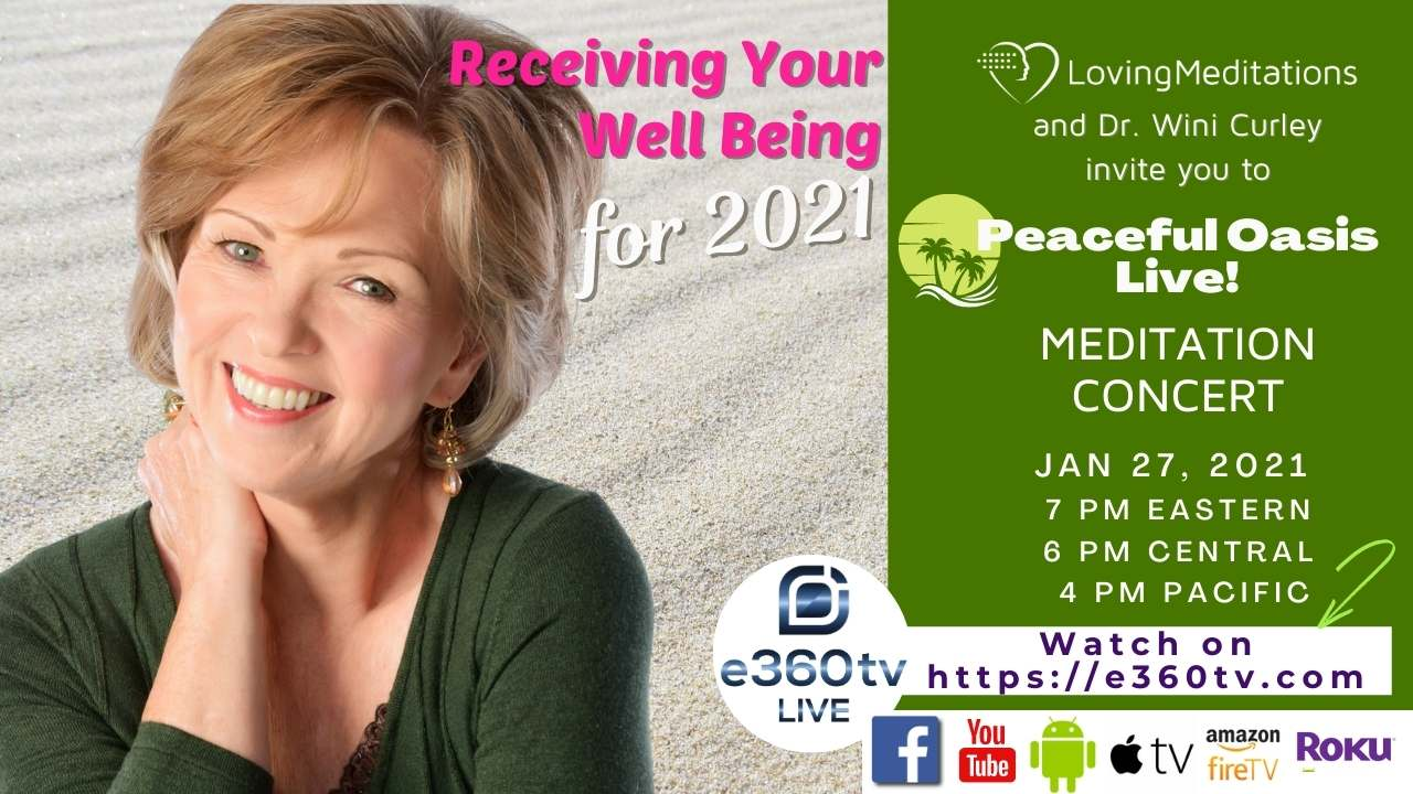 Receiving Your Well Being for 2021 – Dr. Wini Curley (01/28/2021)