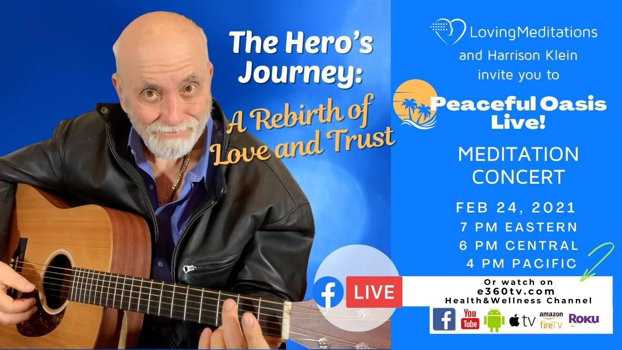 The Hero's Journey: A Rebirth of Love & Trust – Harrison Klein (02/24/2021)