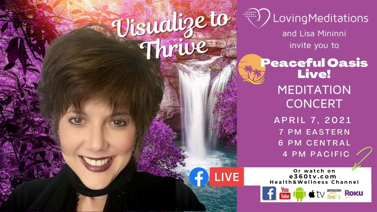Visualize to Thrive – Lisa Mininni (04/07/2021)