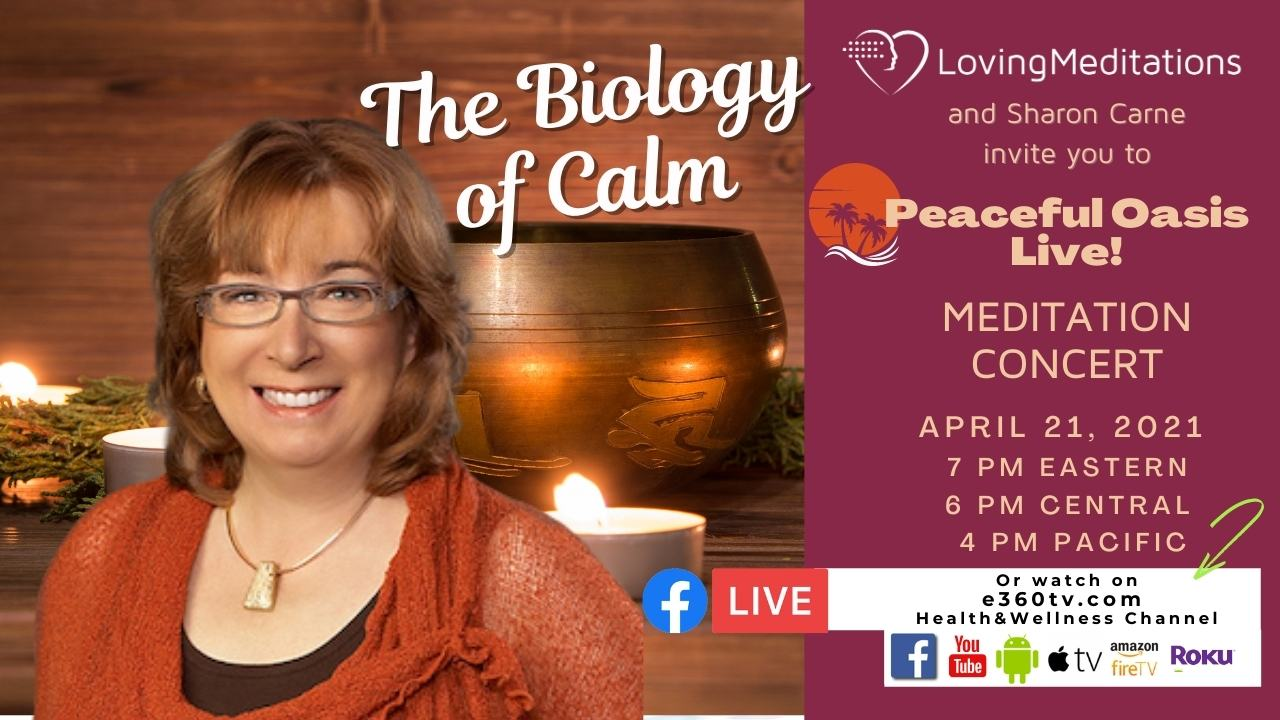 The Biology of Calm – Sharon Carne (04/21/2021)
