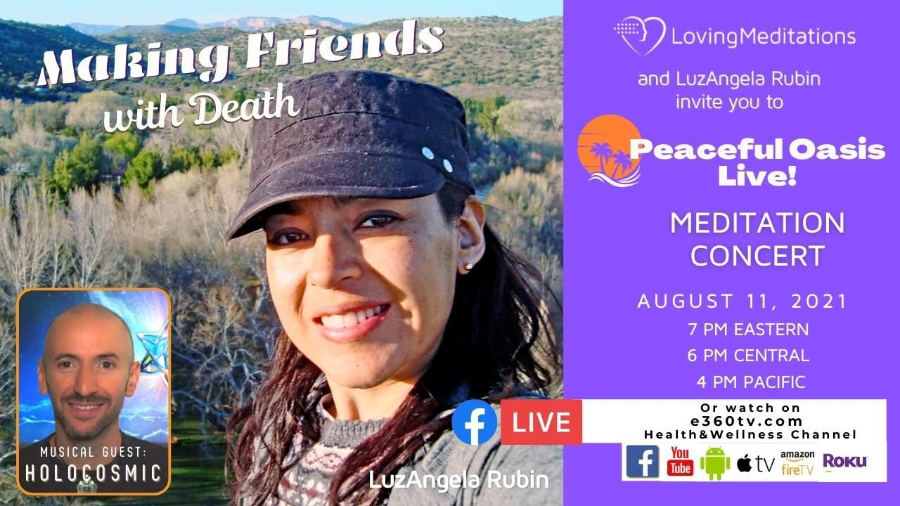 Making Friends with Death – LuzAngela Rubin (08/11/2021)